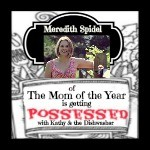 Meredith Spidel of The Mom of the Year is Getting Possessed!