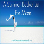 A Summer Bucket List for Mom