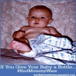 If You Give Your Baby a Bottle…