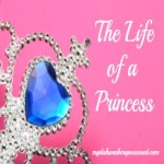 The Life of a Princess