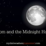 Mom and the Midnight Hour