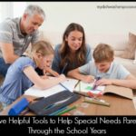 Five Tools to Help Special Needs Parents Through the School Years